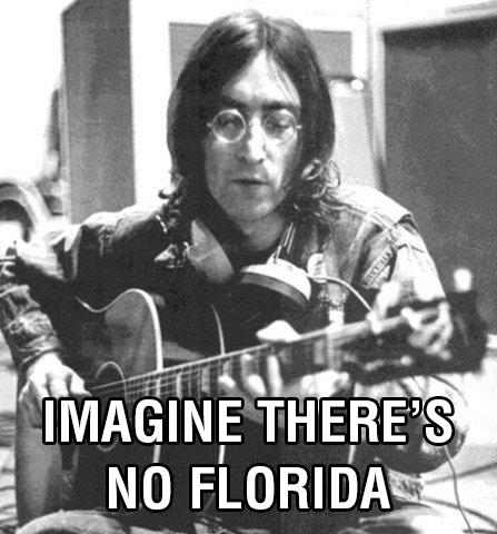 imagine there's no florida